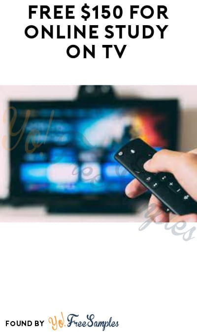 FREE $150 for Online Study on TV (Must Apply)
