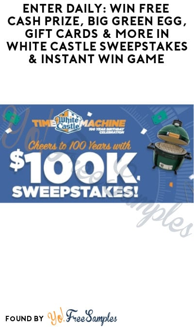 Enter Daily: Win FREE Cash Prize, Big Green Egg, Gift Cards & More in White Castle Sweepstakes & Instant Win Game