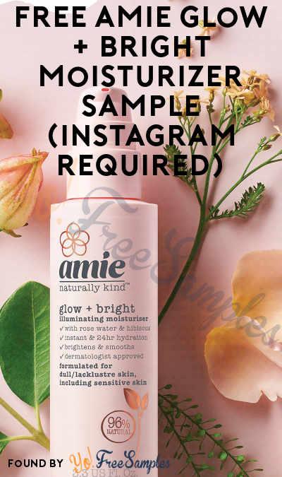 FREE Amie Glow + Bright Moisturizer Sample (Instagram Required)