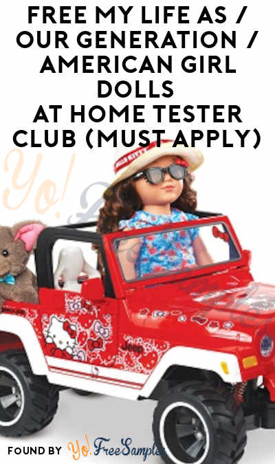 FREE My Life As/Our Generation/American Girl Dolls At Home Tester Club (Must Apply)