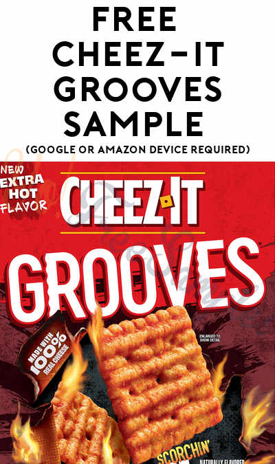FREE Cheez-It Grooves Sample (Google or Amazon Device Required)