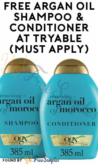 FREE Argan Oil Shampoo & Conditioner At Tryable (Must Apply)