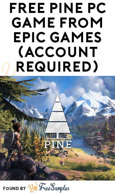 FREE Pine PC Game From Epic Games (Account Required)
