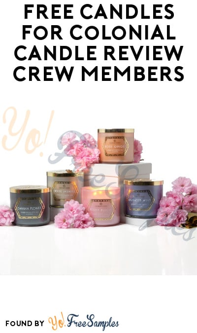 FREE Candles for Colonial Candle Review Crew Members (Must Apply + Facebook Required)