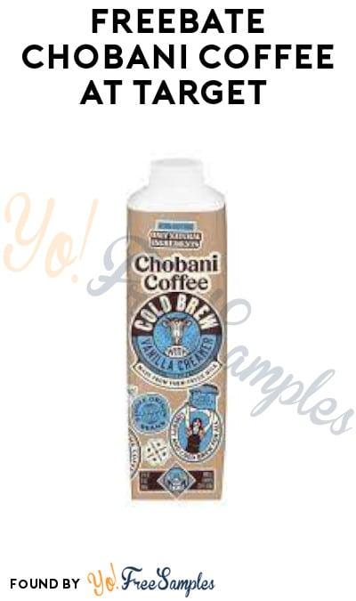 FREEBATE Chobani Coffee at Target (Phone + PayPal or Venmo Required)