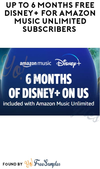 Up to 6 Months FREE Disney+ for Amazon Music Unlimited Subscribers (Credit Card Required)