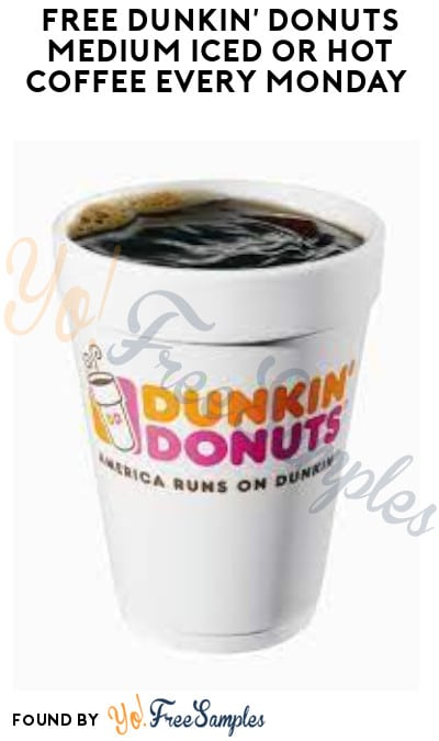 FREE Dunkin' Donuts Medium Iced or Hot Coffee Every Monday (DD Perks Required)