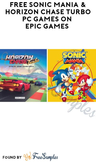 FREE Sonic Mania & Horizon Chase Turbo PC Games on Epic Games (Account Required)