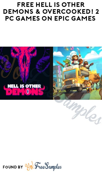 FREE Hell is Other Demons & Overcooked! 2 PC Games on Epic Games (Account Required)