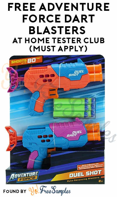 FREE Adventure Force Dart Blasters At Home Tester Club (Must Apply)