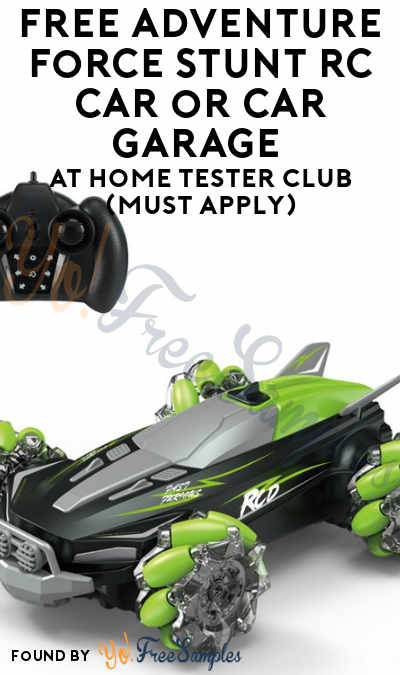 FREE Adventure Force Stunt RC Car or Car Garage At Home Tester Club (Must Apply)
