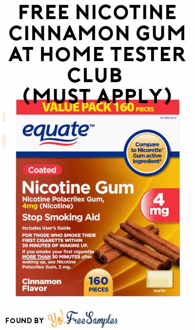 FREE Nicotine Cinnamon Gum At Home Tester Club (Must Apply)
