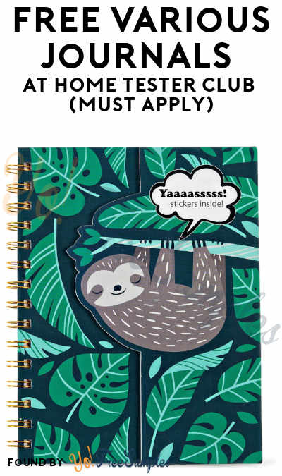 FREE Various Journals At Home Tester Club (Must Apply)