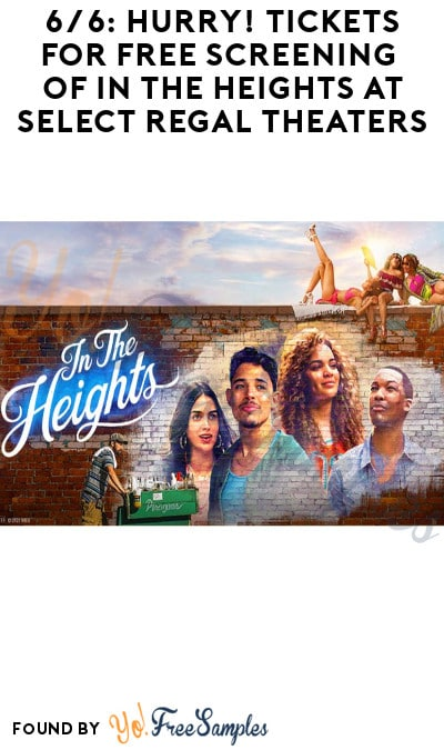 FREE Screening of In The Heights at Select Regal Theatres