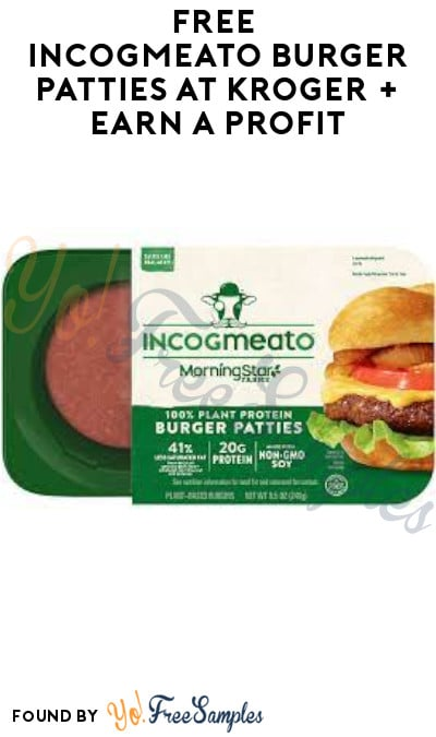 FREE Incogmeato Burger Patties at Kroger + Earn A Profit (Account/ Coupon & Ibotta Required)