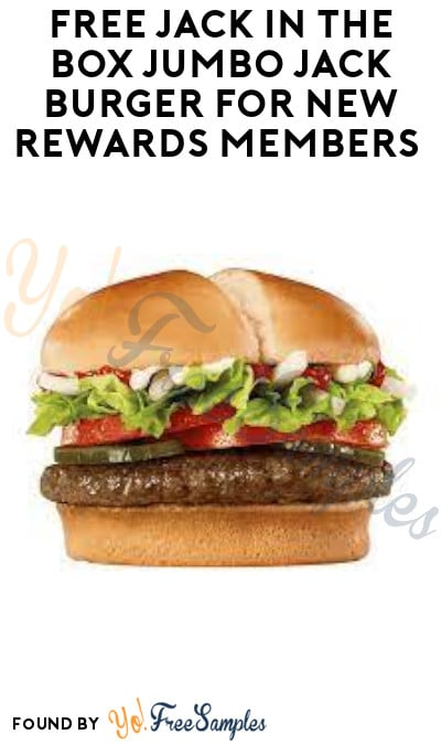 FREE Jack In The Box Jumbo Jack Burger for New Rewards Members (App Required)