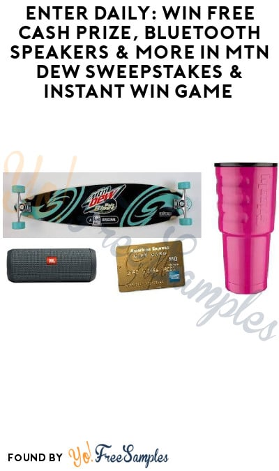 Enter Daily: Win FREE Cash Prize, Bluetooth Speakers & More in MTN Dew Sweepstakes & Instant Win Game