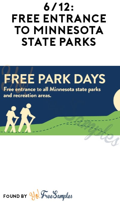 6/12: FREE Entrance to Minnesota State Parks