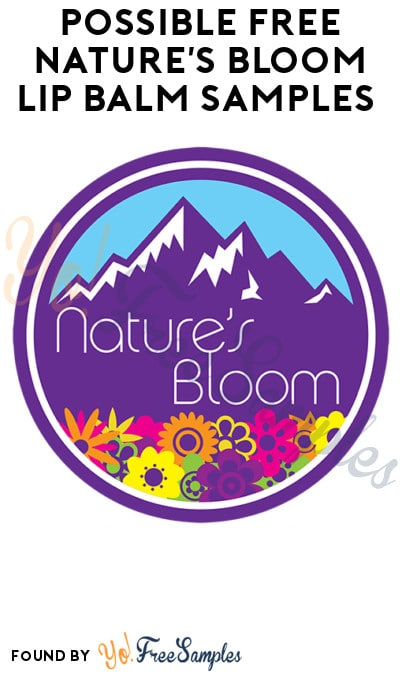 Possible FREE Nature's Bloom Lip Balm Samples (Facebook Required)