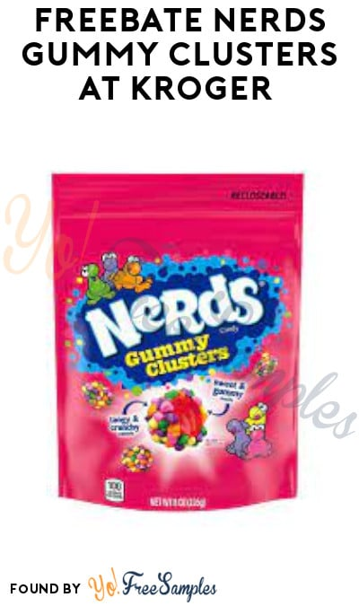 FREEBATE Nerds Gummy Clusters at Kroger (Coupon Required)