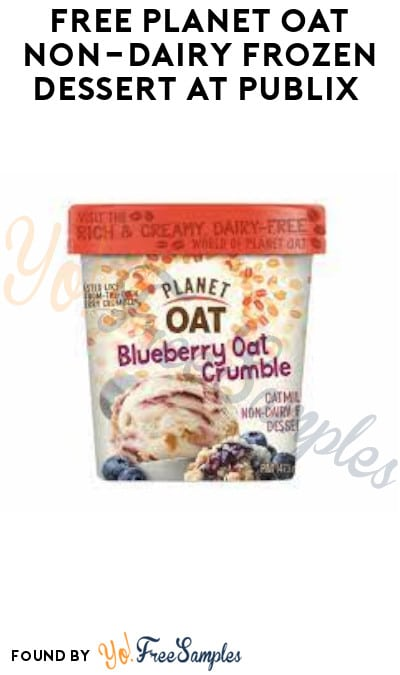 FREE Planet Oat Non-Dairy Frozen Dessert at Publix (Account Required)