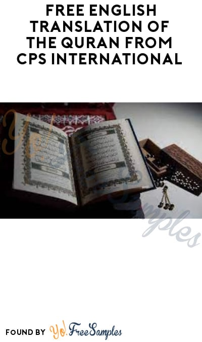 FREE English Translation of the Quran from CPS International
