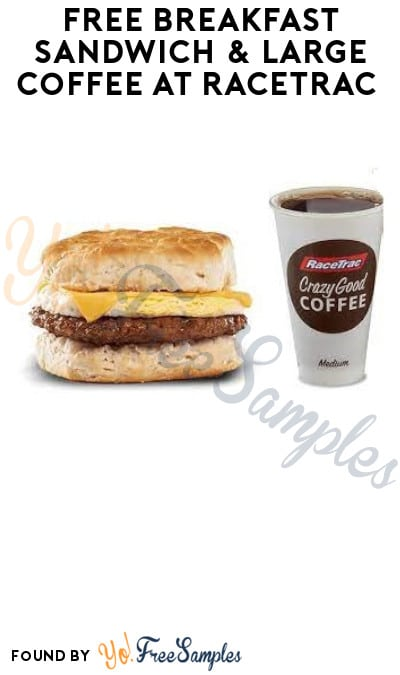FREE Breakfast Sandwich & Large Coffee at RaceTrac (App/ Rewards & Code Required)