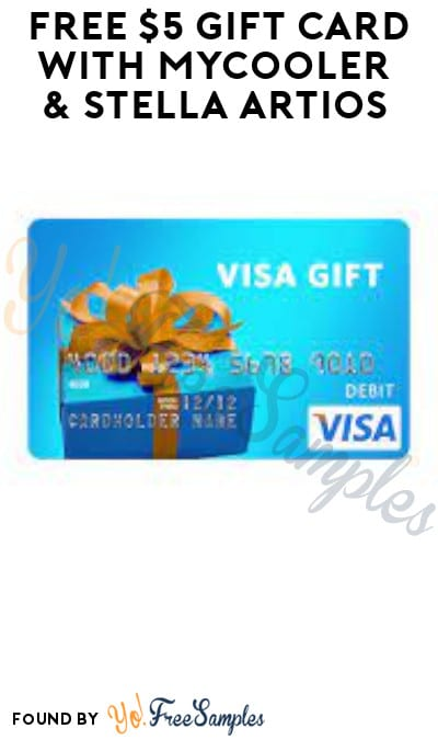 FREE $5 Gift Card with MyCooler & Stella Artios (Ages 21 & Older Only + Photo Required)