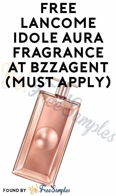 FREE Lancome Idôle Aura Fragrance At BzzAgent (Must Apply)