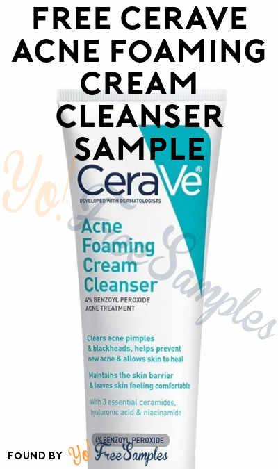 FREE CeraVe Acne Foaming Cream Cleanser Sample