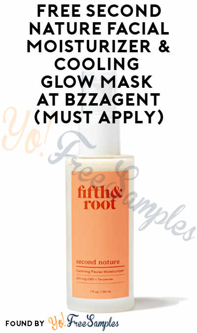 FREE Second Nature Facial Moisturizer & Cooling Glow Mask At BzzAgent (Must Apply)