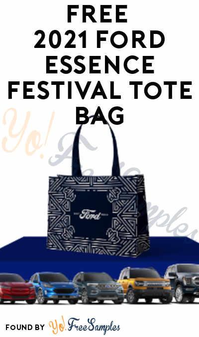 FREE 2021 Ford Essence Festival Tote Bag