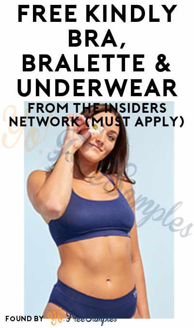 FREE Kindly Bra, Bralette & Underwear from The Insiders Network (Must Apply)