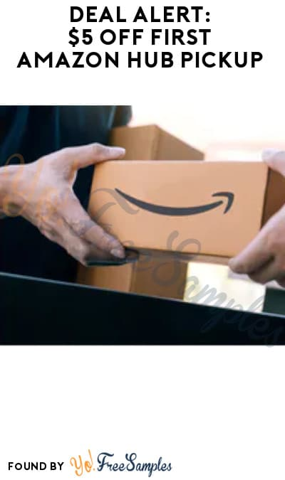 DEAL ALERT: $5 Off First Amazon Hub Pickup (Code Required)