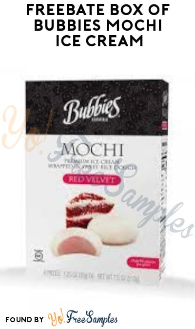 FREEBATE Box of Bubbies Mochi Ice Cream (PayPal or Venmo Required)