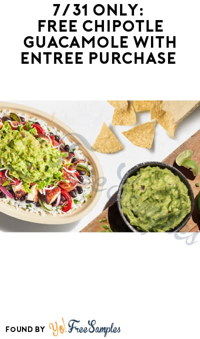 7/31 Only: FREE Chipotle Guacamole with Entrée Purchase (App/ Online Only + Code Required)