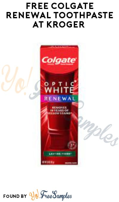 FREE Colgate Renewal Toothpaste at Kroger (Account/ Coupon & Ibotta Required)