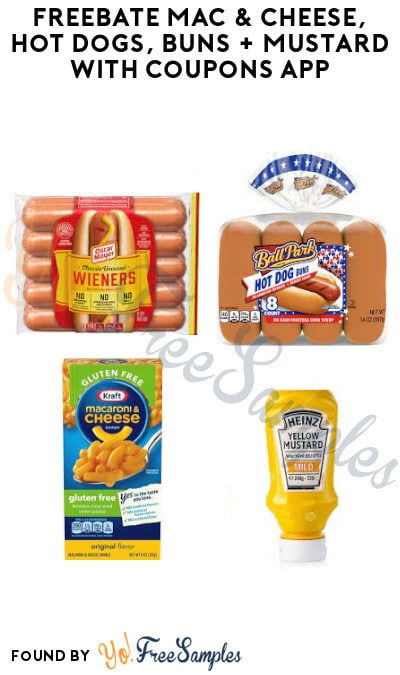 FREEBATE Mac & Cheese, Hot Dogs, Buns + Mustard with Coupons App