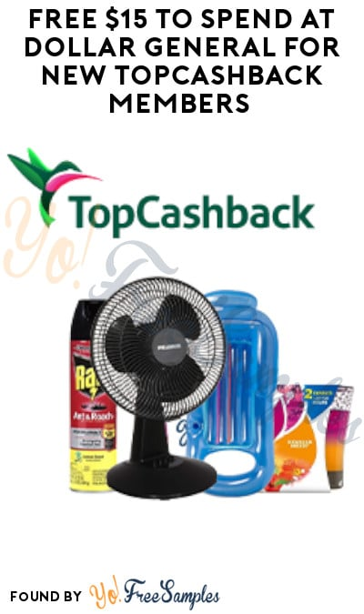 FREE $15 to Spend at Dollar General for New TopCashback Members