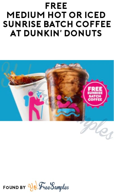 FREE Medium Hot or Iced Sunrise Batch Coffee at Dunkin' Donuts (Select States + DD Perks Accounts)