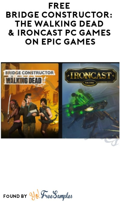 FREE Bridge Constructor: The Walking Dead & Ironcast PC Games on Epic Games (Account Required)