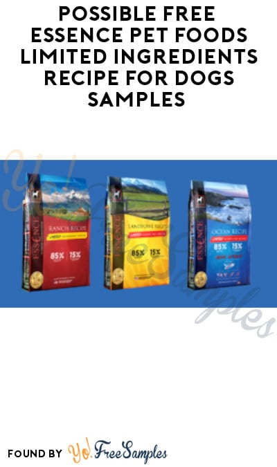 Possible FREE Essence Pet Foods Limited Ingredients Recipe for Dogs Samples (Facebook Required)