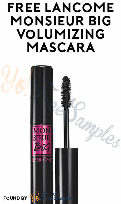 FREE Lancome Monsieur Big Volumizing Mascara (Email Verification Required)