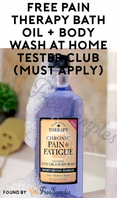 FREE Pain Therapy Bath Oil + Body Wash At Home Tester Club (Must Apply)