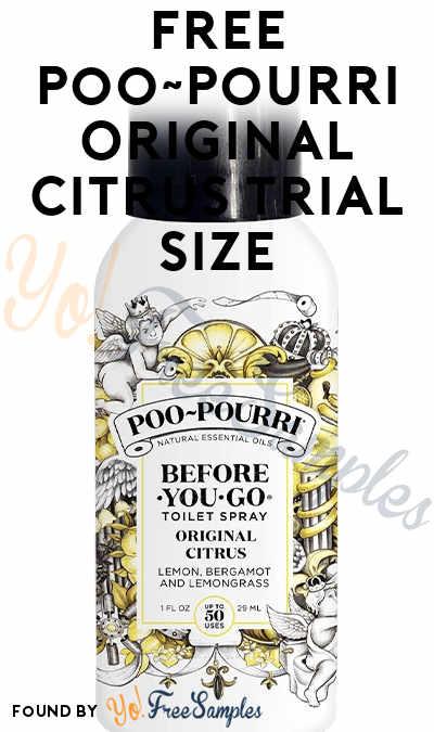 FREE Poo~Pourri Original Citrus Trial Size