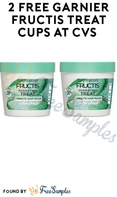 2 FREE Garnier Fructis Treat Cups at CVS (App & Coupons Required)