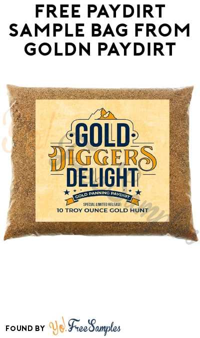 Possible FREE Paydirt Sample Bag from Goldn Paydirt