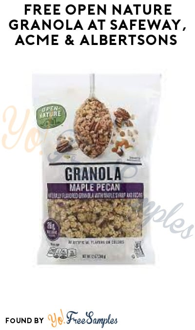 FREE Open Nature Granola at Safeway, ACME & Albertsons (Account/ Coupon Required)