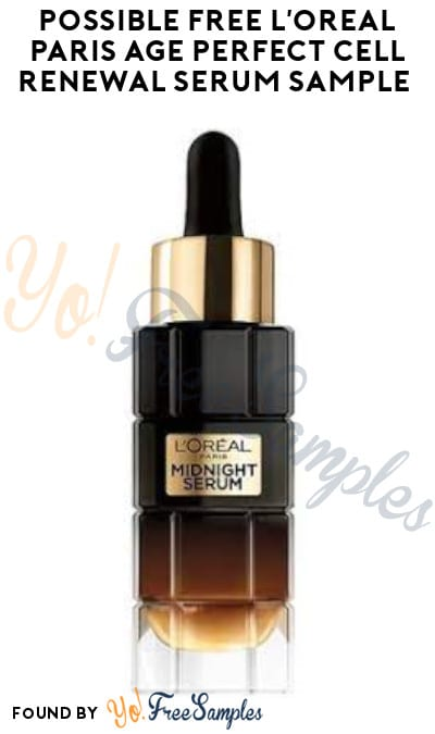 Possible FREE L'Oreal Paris Age Perfect Cell Renewal Serum Sample (Facebook Required)