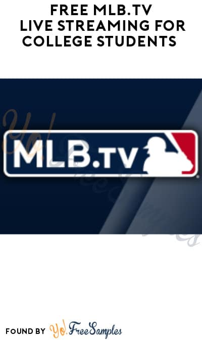 FREE MLB.TV Live Streaming for College Students (ID.me. Required)